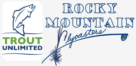Rocky Mountain Flycasters Trout Unlimited